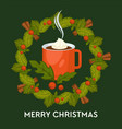 merry christmas hot drink with cinnamon in mug vector image