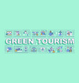 green tourism word concepts banner vector image vector image