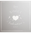 Have a sweet Valentines day Abstract holiday vector image vector image
