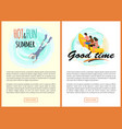 hot and fun summer good time relaxation sea vector image vector image
