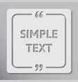 square speech bubble quote speech qoute object vector image