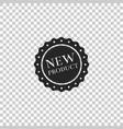 new product label badge seal sticker tag vector image vector image