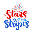 stars and stripes fourth july ink lettering vector image