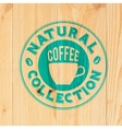 Coffee label on wood vector image