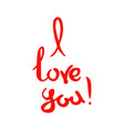 i love you lettering red handwritten words on a vector image