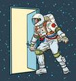 astronaut opens door to space vector image vector image