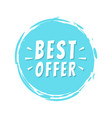 best offer text blue painted spot brush stroke vector image