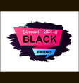discount -25 off black friday vector image vector image