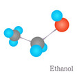 ethanol 3d molecule chemical science vector image