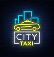 city taxi neon logos concept template luminous vector image vector image