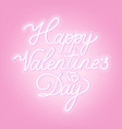 happy valentine s day neon lettering on pink vector image vector image