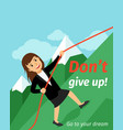 motivation poster dont give up vector image