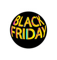 black friday round icon eps10 vector image vector image