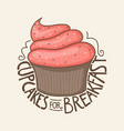 cupcakes for breakfast t-shirt design vector image