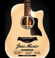 unplugged acoustic guitar jazz concert poster vector image vector image