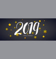 2019 hand written lettering with stars and vector image vector image