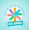 24 April International Day of Youth Solidarity vector image vector image