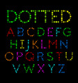 dotted font alphabet vector image vector image