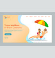travel and rest in warm countries couple website vector image vector image