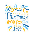 triathlon sport since 1969 logo colorful hand vector image vector image