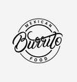 burrito hand written lettering logo vector image
