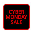 cyber monday sign vector image vector image