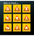 flat baby on board sign set vector image