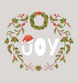 joy christmas holly berry mistletoe wreath vector image