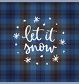 let it snow christmas greeting card invitation vector image