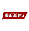 members only banner design vector image