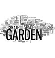 a beautiful garden is a work of heart text word vector image vector image