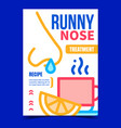 runny nose treatment creative promo poster vector image vector image