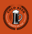 beer advertising cold always on tap vector image vector image