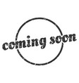 coming soon sign coming soon round vintage grunge vector image vector image