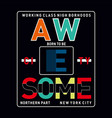 born-to-be-awesome-typography vector image