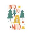 cute bear print design with slogan vector image