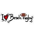 beach rugby love vector image vector image