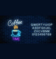 neon coffee time glowing sign with alphabet on a vector image vector image
