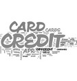 why get a low apr credit card text word cloud vector image vector image