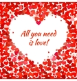 Red hearts and all you need is love phrase vector image vector image