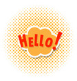 Pop art comics cloud banner with the word hello
