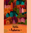 autumn design with autumn city template vector image vector image