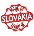 made in slovakia sign or stamp vector image vector image