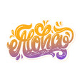 aloha hand lettering custom writing letters vector image