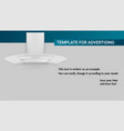 template with kitchen hood of air for vector image vector image