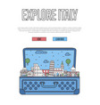 explore italy poster with open suitcase vector image vector image