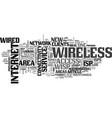 why go wireless with your isp text word cloud vector image vector image