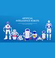 artificial intelligence robots horizontal banner vector image