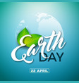 earth day with planet and green leaf vector image