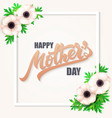 hand drawn mothers day greeting card vector image vector image